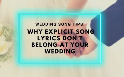 Wedding Song Yarra Valley Tips: Why explicit song lyrics don't belong at your wedding