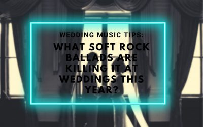 Yarra Valley Wedding Music DJ Tips: What Soft Rock Ballads are killing it at Weddings This Year?