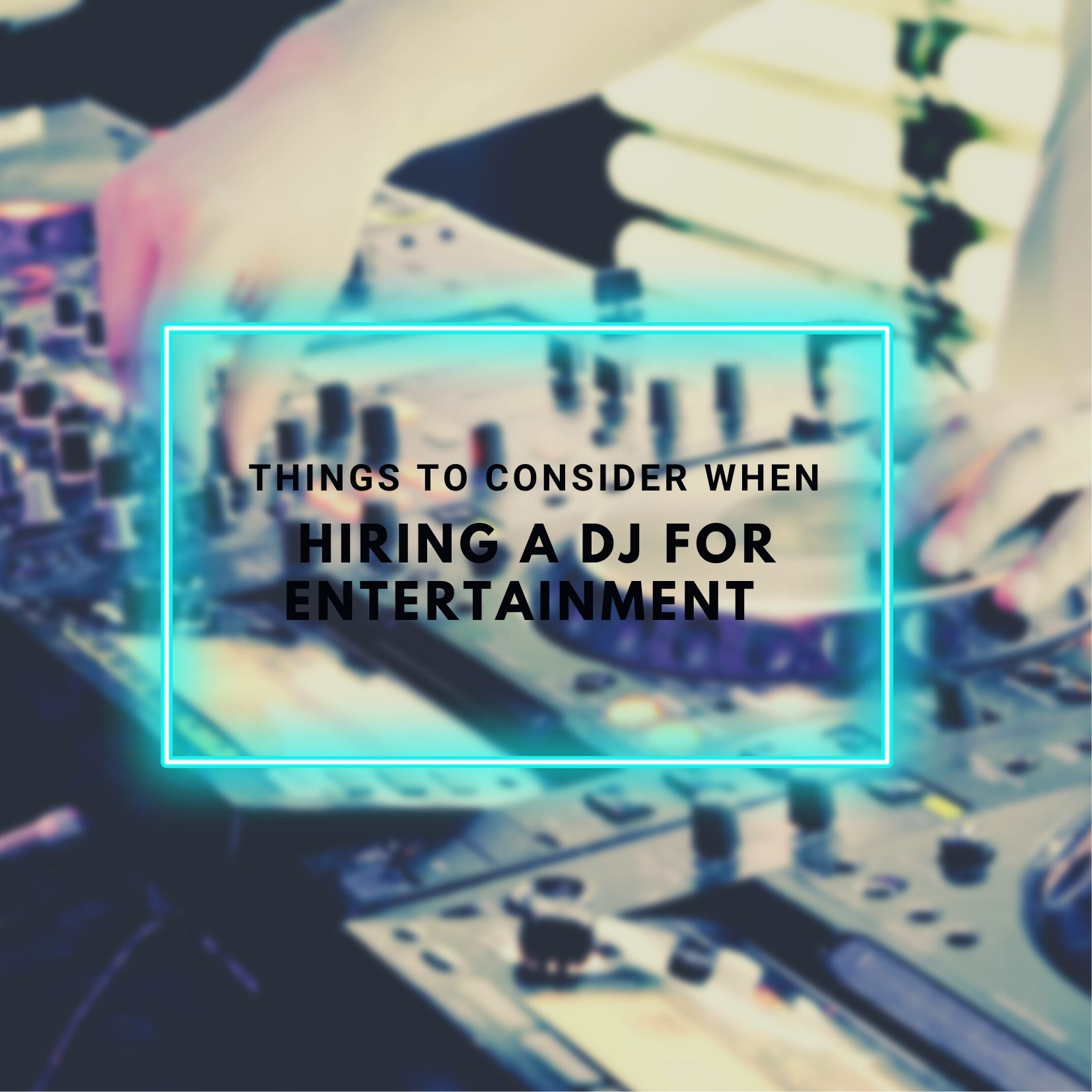 Hire DJ Yarra Valley Things to consider when hiring a DJ for Entertainment